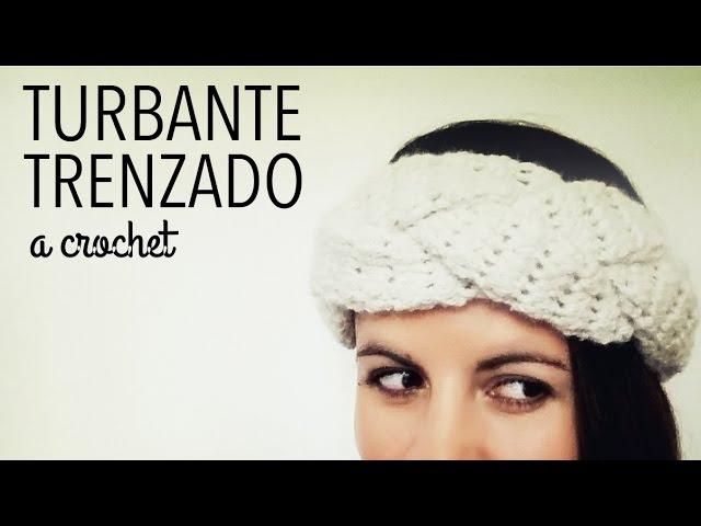 Turbante / Banda / Vincha en TRENZA a Crochet – Paso a Paso | Mujer ...